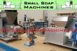 SMALL SOAP MAKING MACHINES