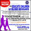 EDUCATION OF BLIND BEGGARS CHILDREN