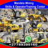 The Best Mining Skills Training Center in Rutenbur South Africa Call 0789395160