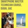 Smartphone Repair Certification Dubai | Wireless Training Center