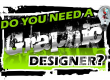 Do you need the help of a Graphic Designer?